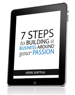 7 Steps to Building a Passion Business Report