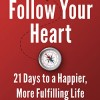 Follow Your Heart Book