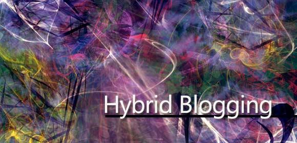 Hybrid Blogging