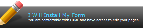 You Will Be Installing Your Form