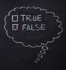 Is What You Know True or False?