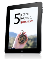 5 Steps to Passion