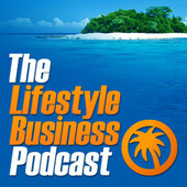 Lifestyle Business Podcast